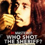 remastered who shot the sheriff