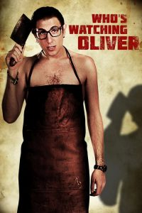 whos watching oliver