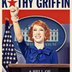 kathy griffin a hell of a story