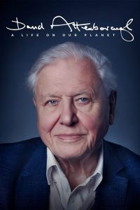 david attenborough a life on our planet