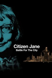 citizen jane battle for the city