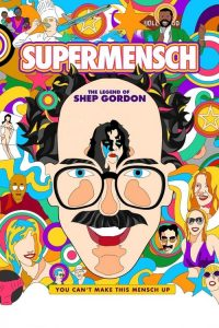 supermensch the legend of shep gordon