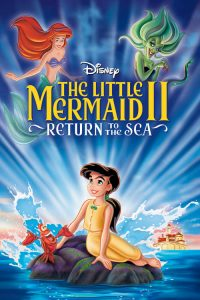 the little mermaid ii return to the sea