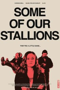 some of our stallions