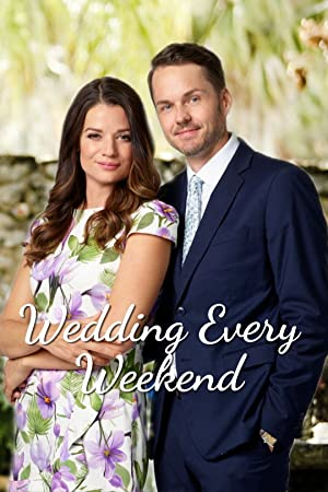 Wedding Every Weekend poster